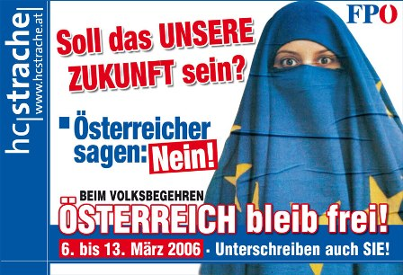 Предвыборная афиша АПС, нарекающая на европейскую интеграцию как на источник исламизации Австрии.