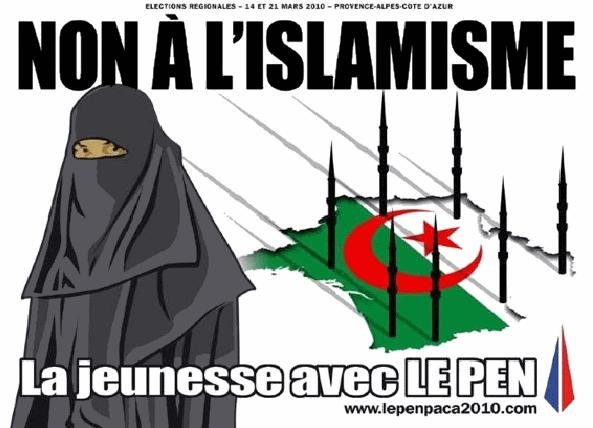 Предвыборная афиша Национального Фронта, выступающего против того что они считают исламизацией Франции.