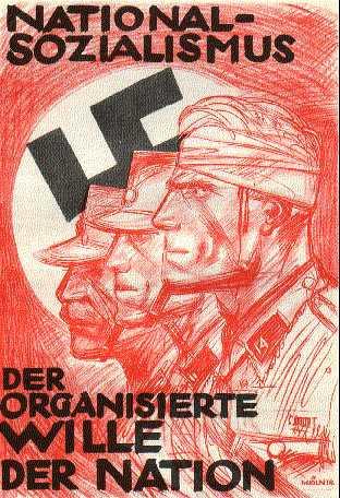 "Текст на плакате: ""Национал-социализм - организованная воля народа."""
